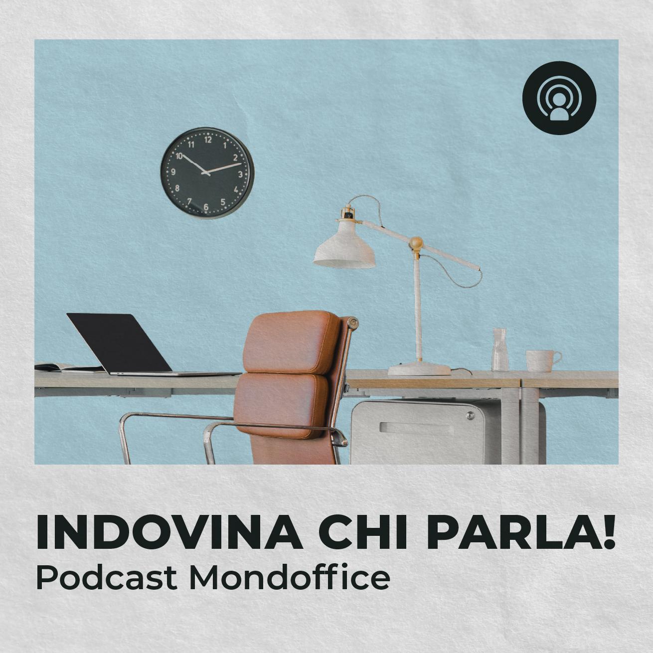 Il nuovo podcast di Mondoffice
